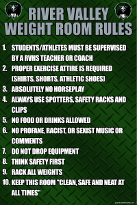 together with Wt Room Rules together with D besides  additionally River Valley Ca Weight Room Rules X. on weight room safety rules